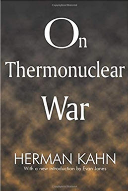 """On Thermonuclear War"" by Herman Kahn."